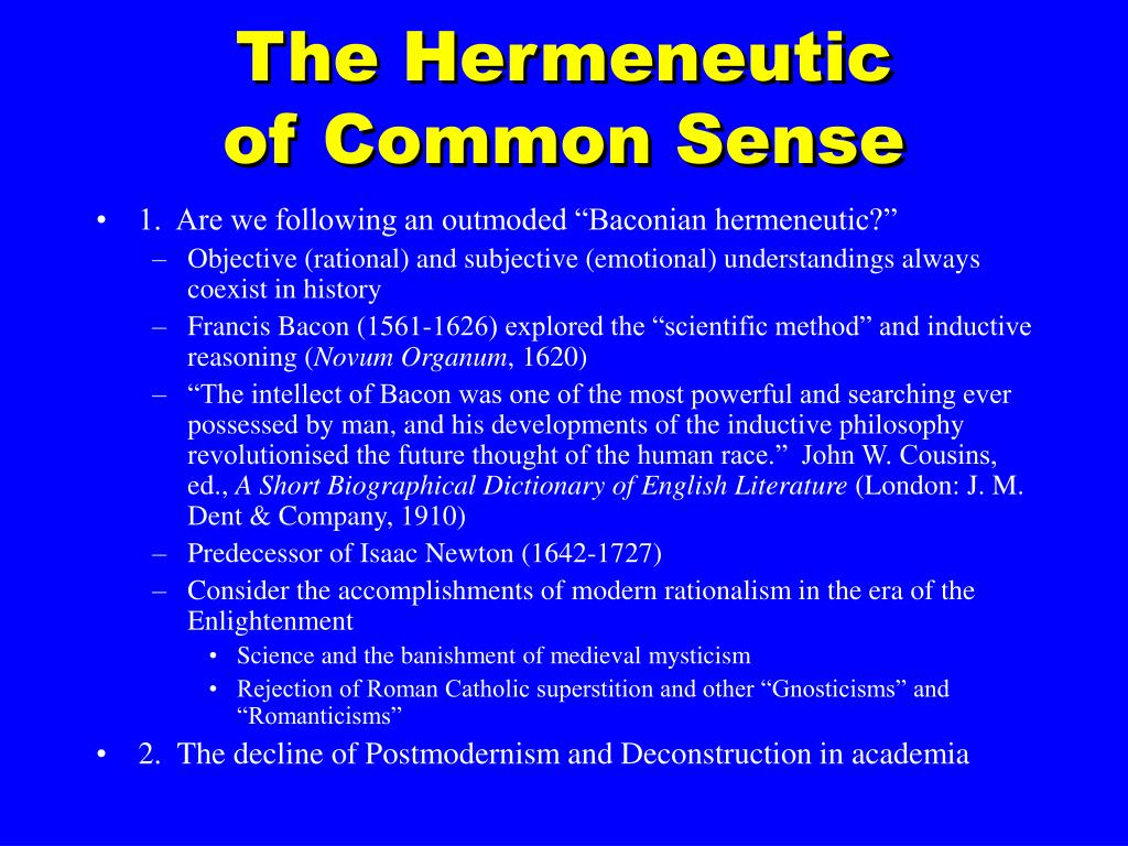 The Hermeneutic