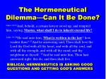 the hermeneutical dilemma can it be done
