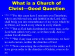 what is a church of christ good question