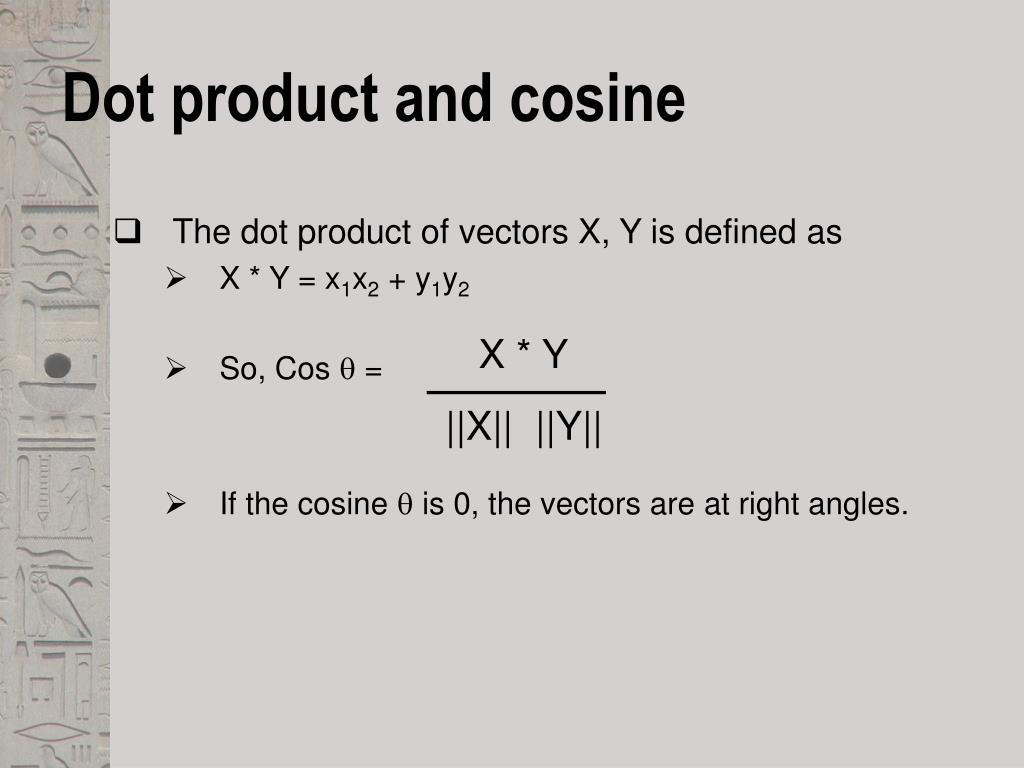Dot product and cosine