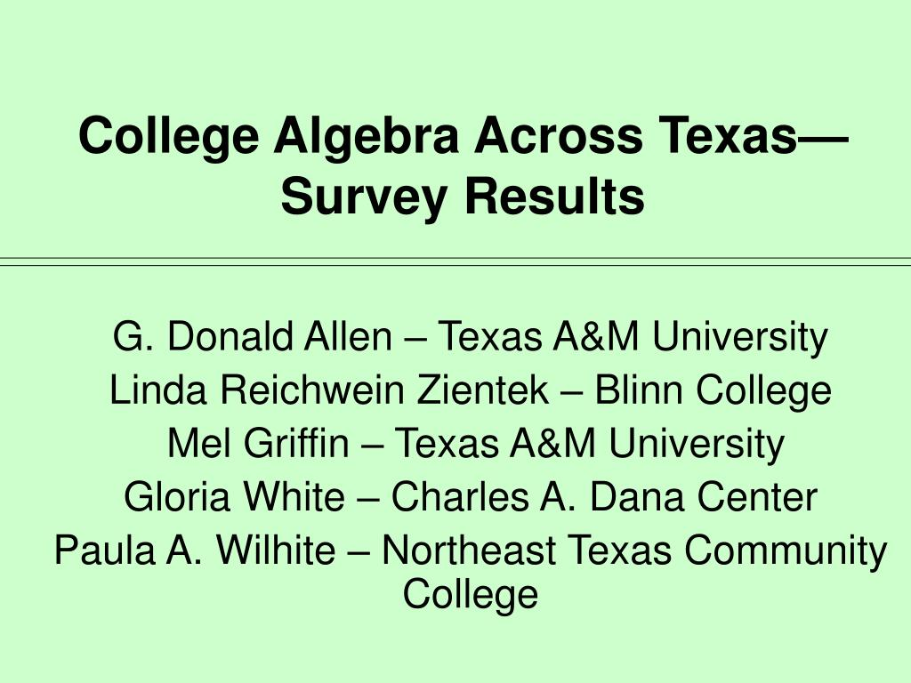 College Algebra Across Texas—Survey Results