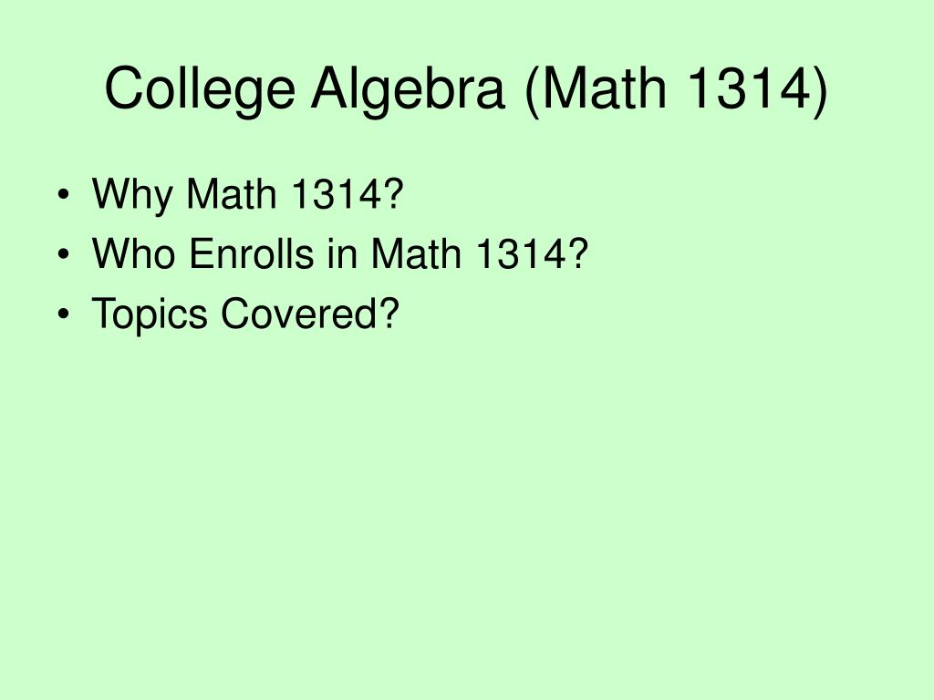 College Algebra (Math 1314)