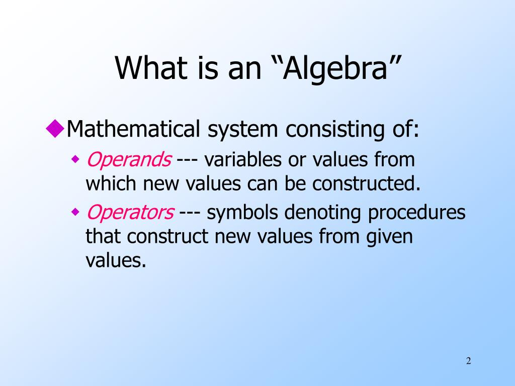"What is an ""Algebra"""