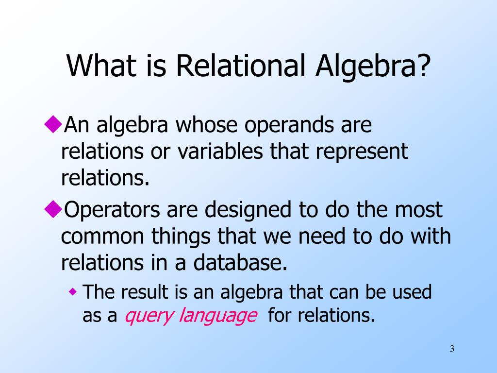 What is Relational Algebra?