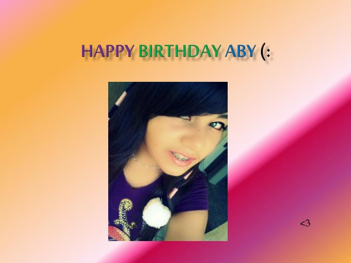 Happy birthday aby