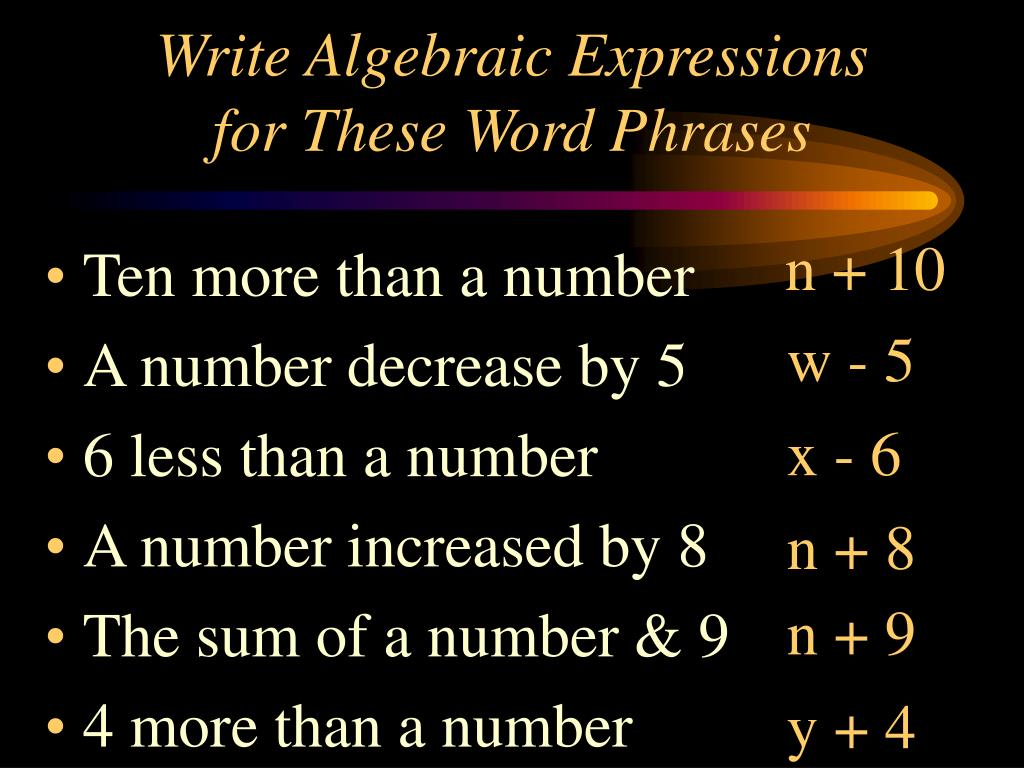 Write Algebraic Expressions