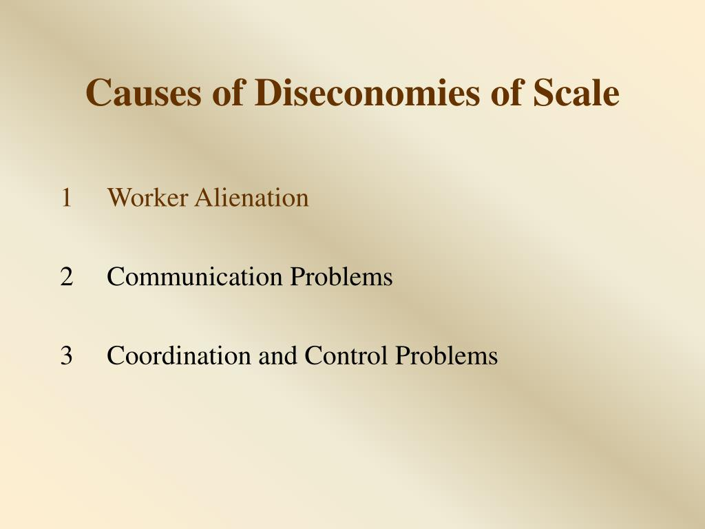 Causes of Diseconomies of Scale