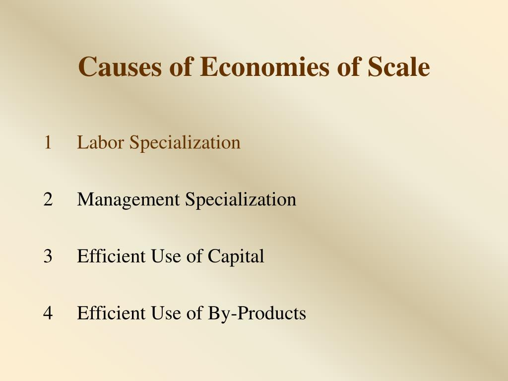 Causes of Economies of Scale