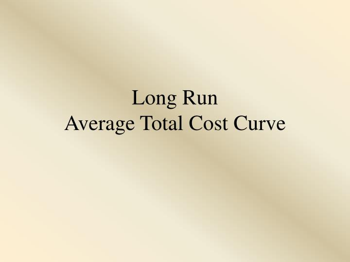 Long run average total cost curve l.jpg