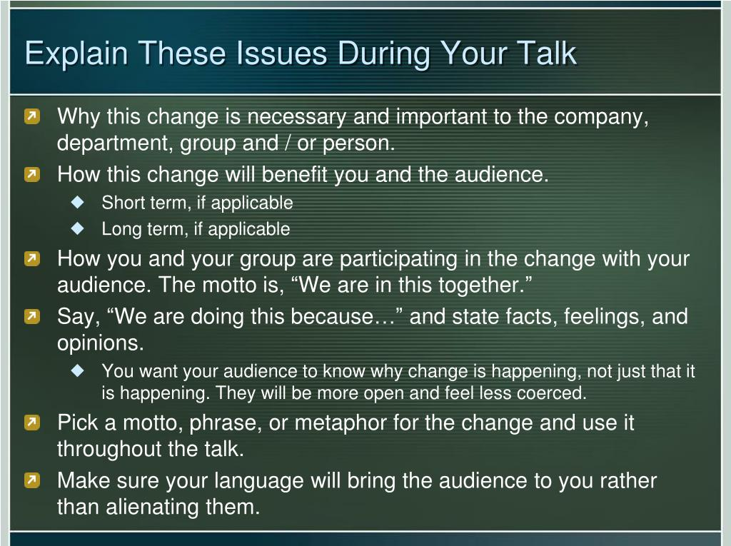Explain These Issues During Your Talk