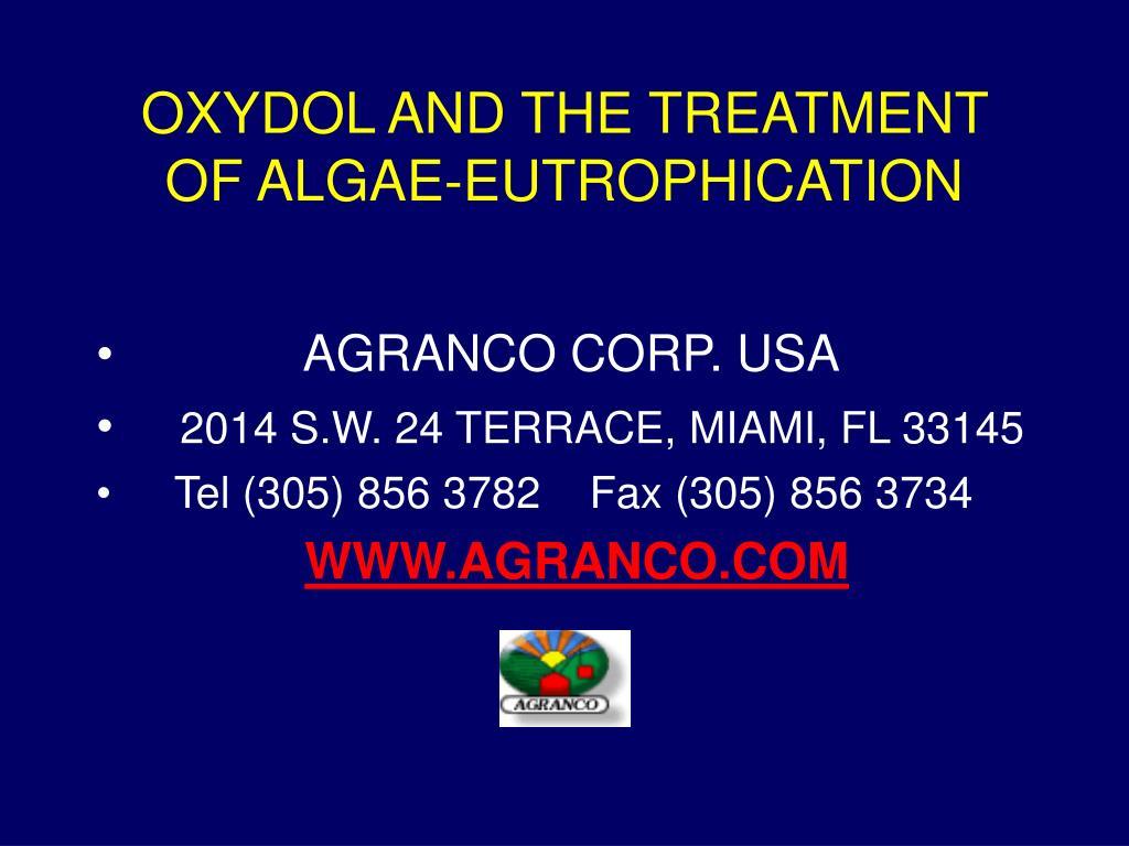 OXYDOL AND THE TREATMENT OF ALGAE-EUTROPHICATION