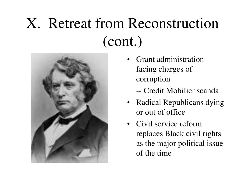 X.  Retreat from Reconstruction (cont.)