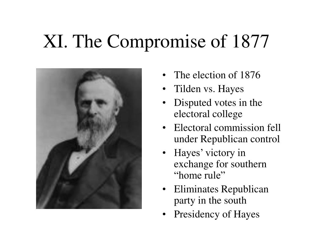 XI. The Compromise of 1877