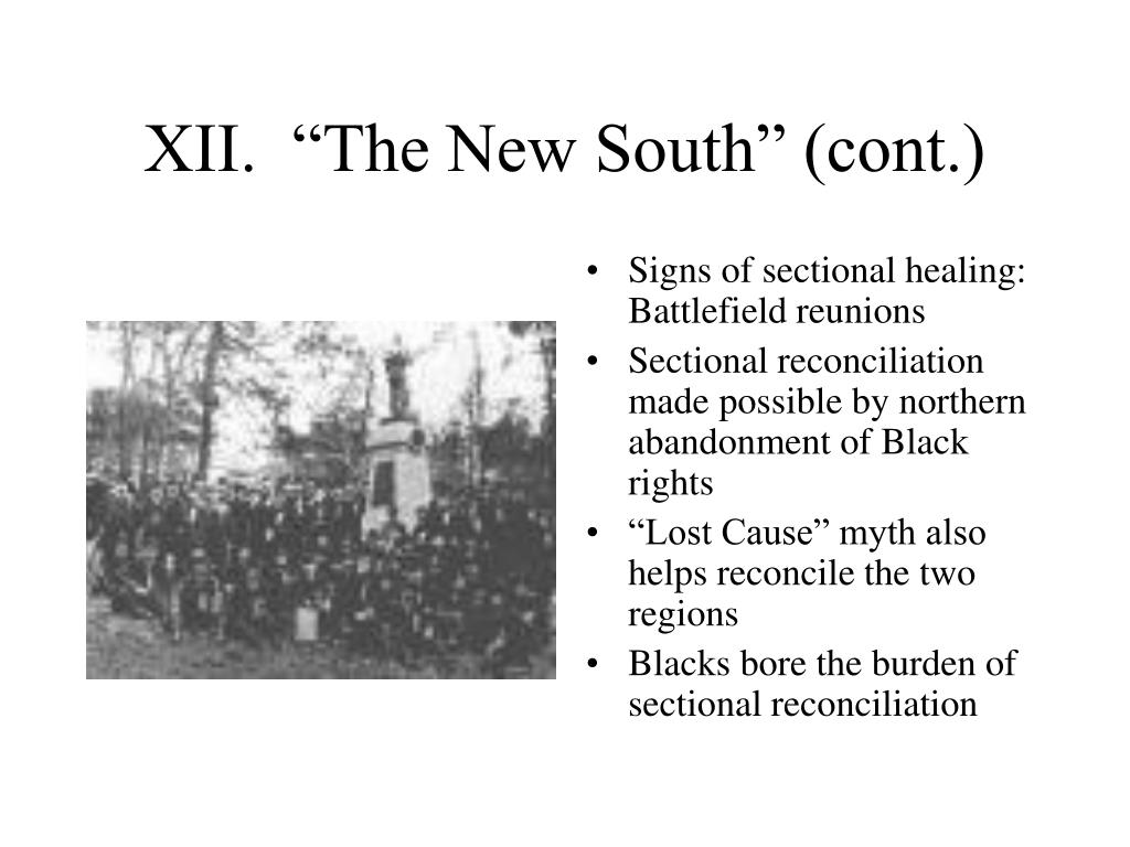 "XII.  ""The New South"" (cont.)"