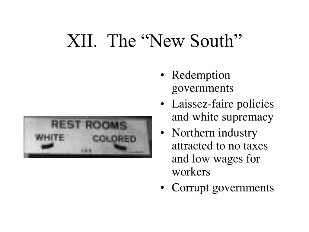 "XII.  The ""New South"""