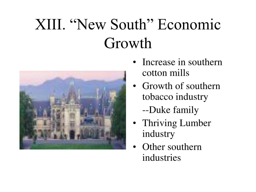 "XIII. ""New South"" Economic Growth"