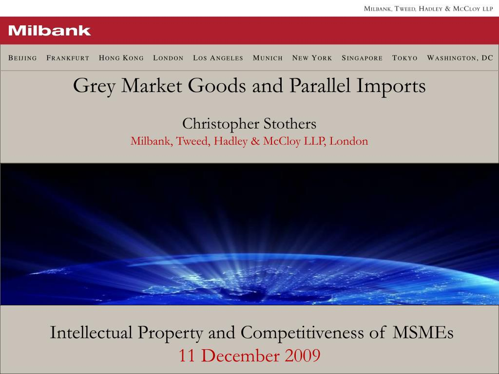Grey Market Goods and Parallel Imports