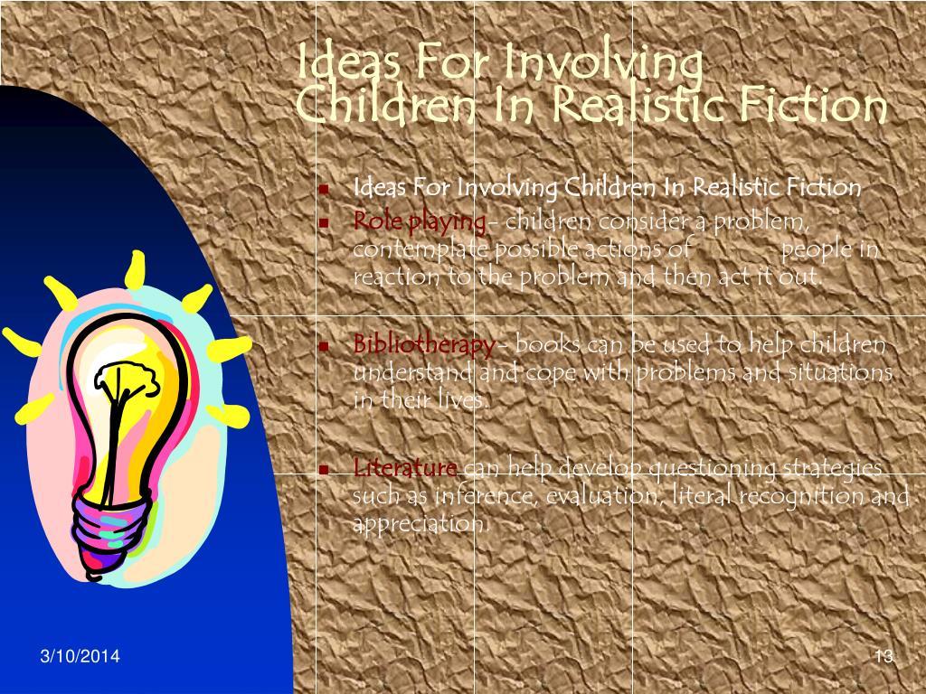 Ideas For Involving Children In Realistic Fiction