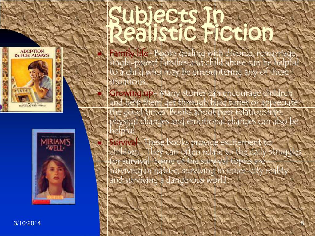Subjects In Realistic Fiction