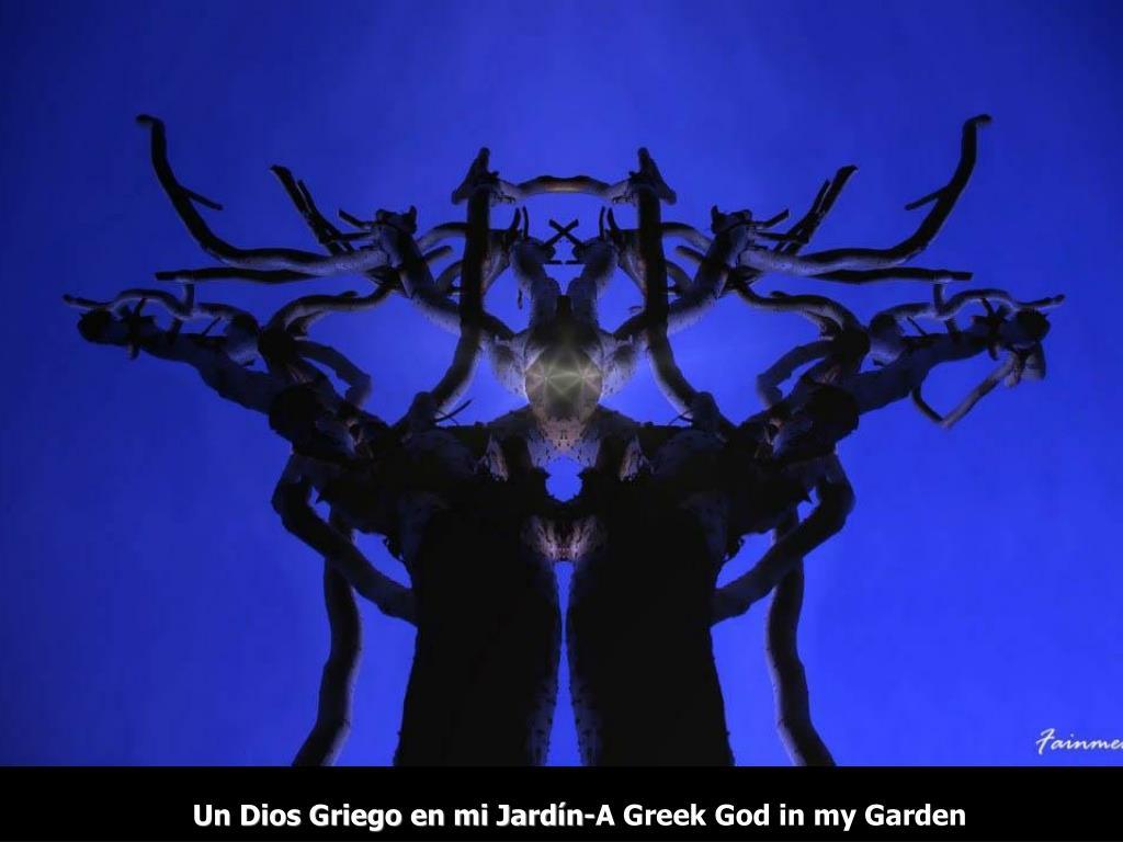 Un Dios Griego en mi Jardín-