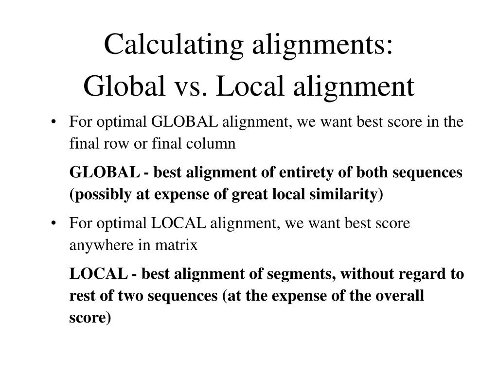 Calculating alignments: