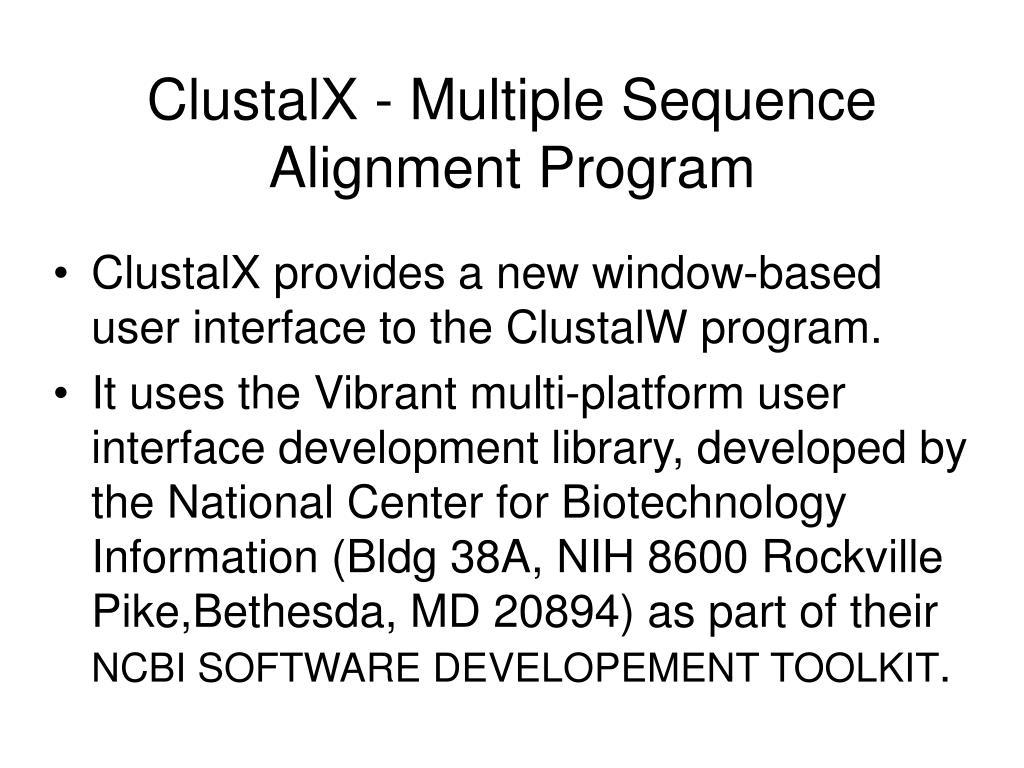 ClustalX - Multiple Sequence Alignment Program