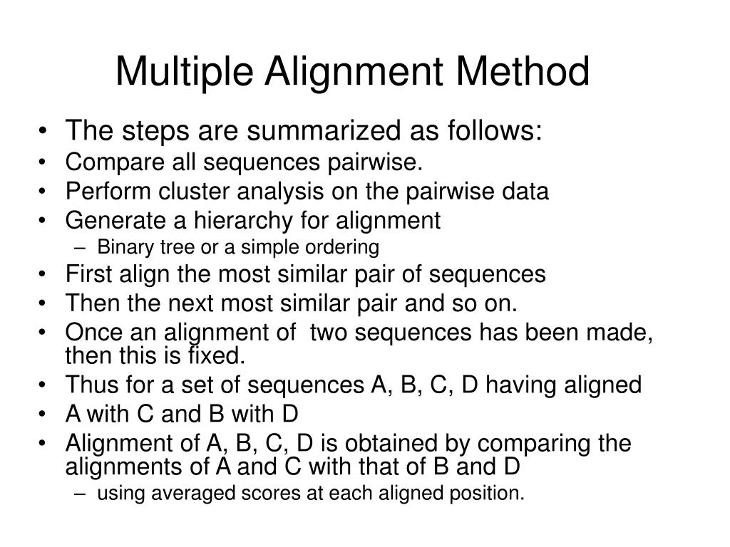 Multiple Alignment Method