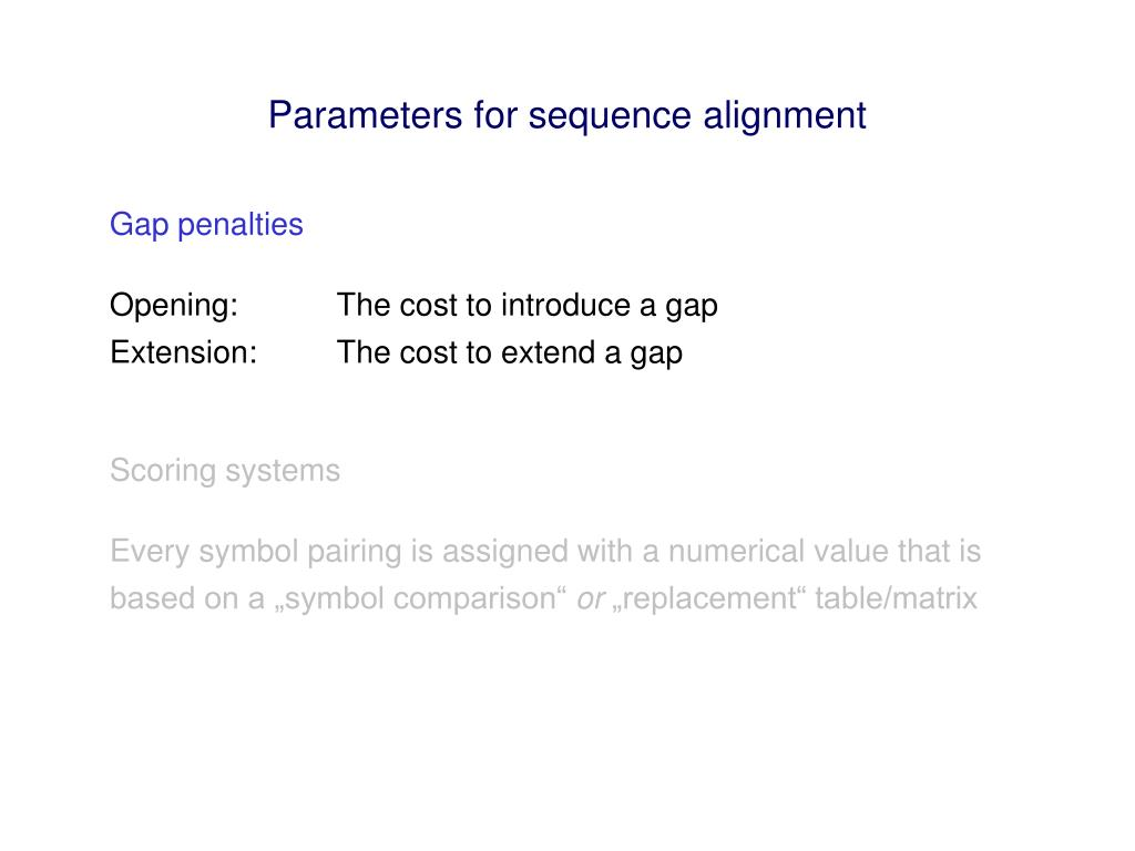 Parameters for sequence alignment