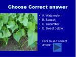 choose correct answer14