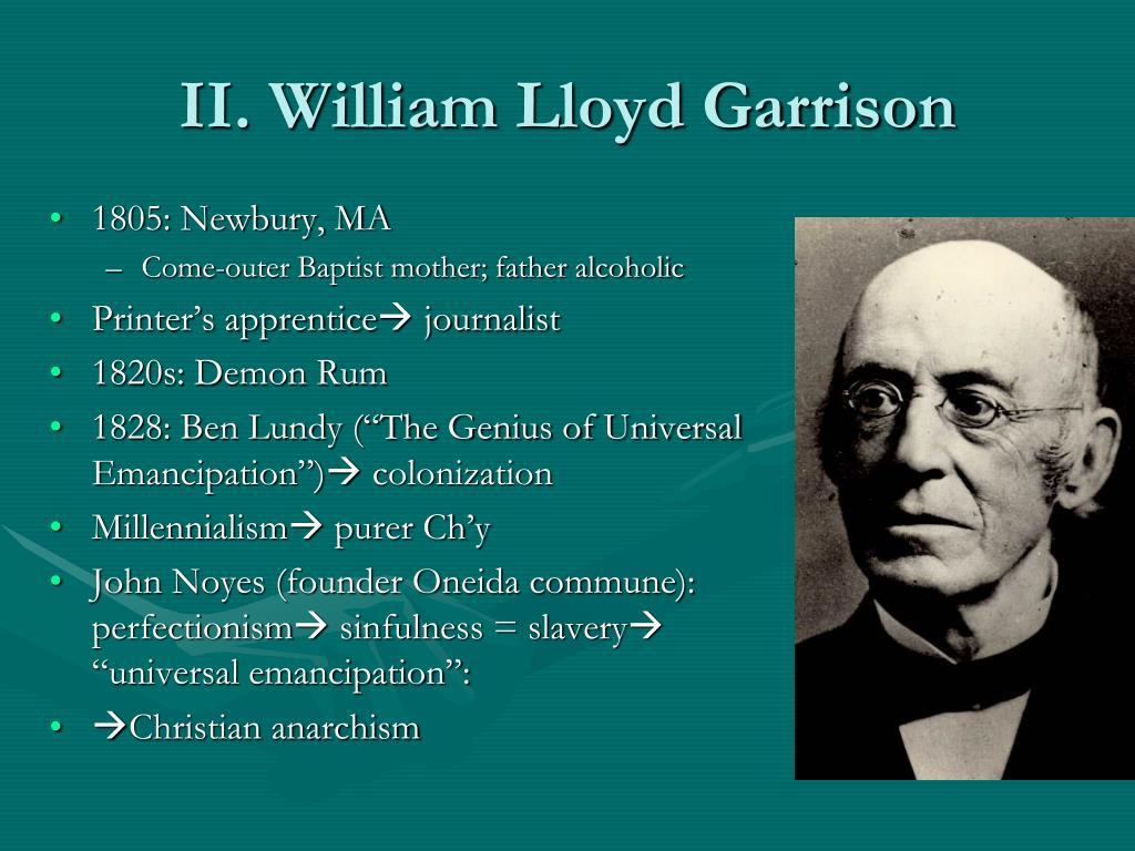 II. William Lloyd Garrison
