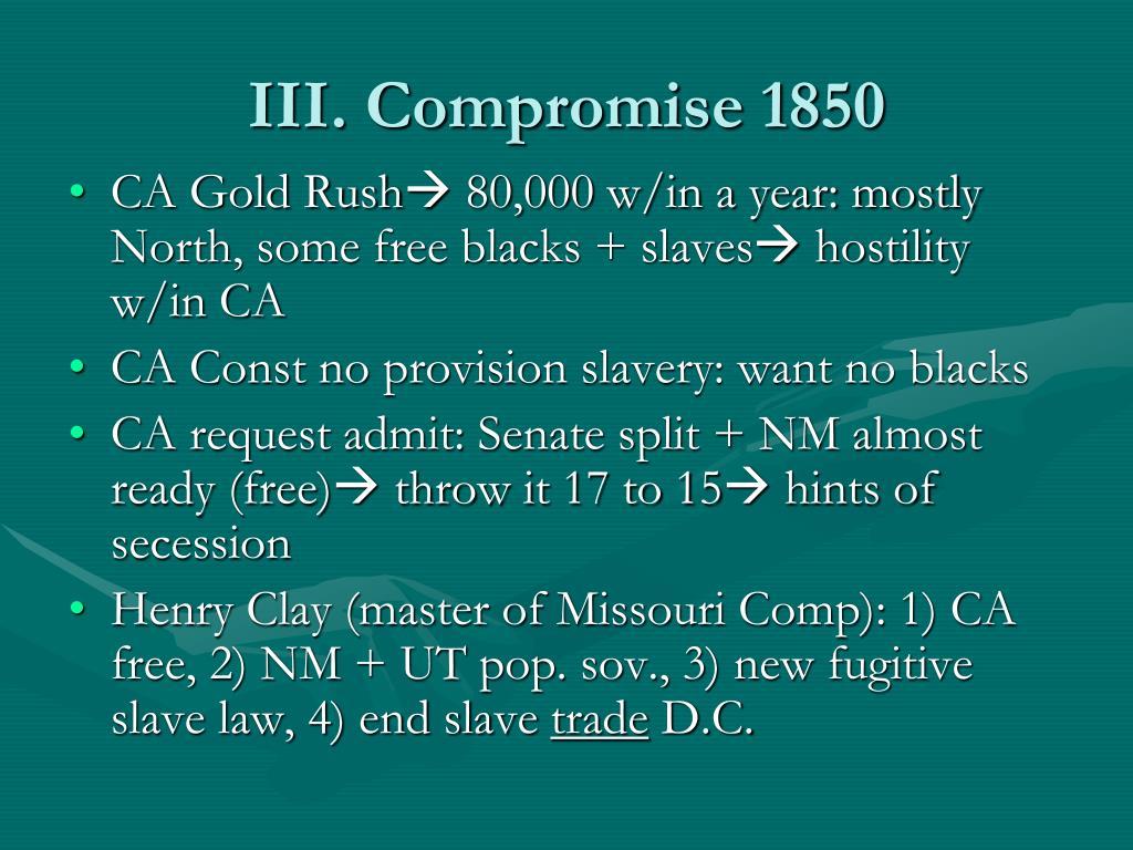 III. Compromise 1850