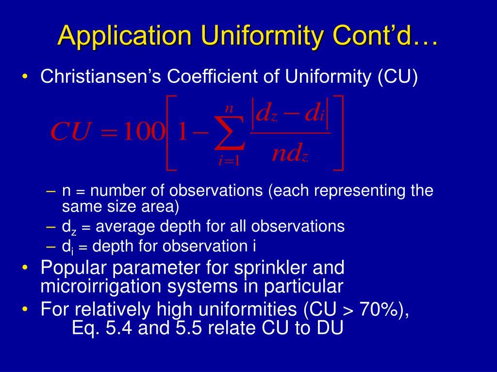Application Uniformity Cont'd…