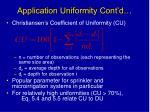 application uniformity cont d