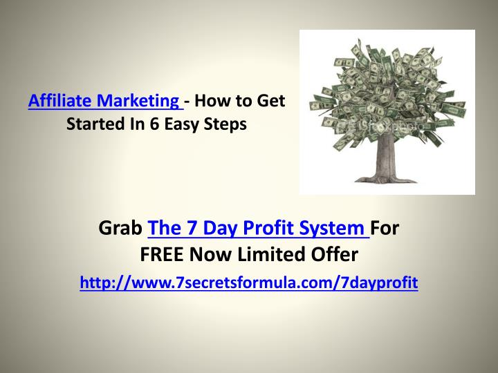 Affiliate marketing how to get started in 6 easy steps