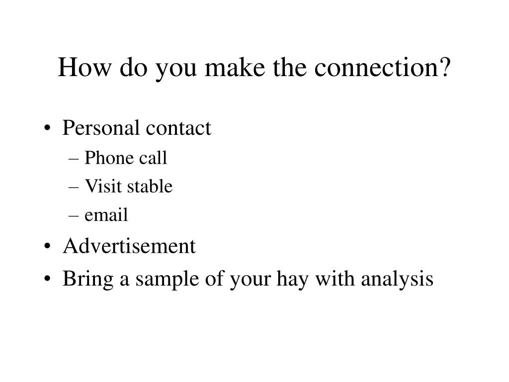 How do you make the connection?