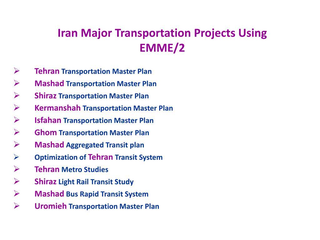 Iran Major Transportation Projects Using EMME/2