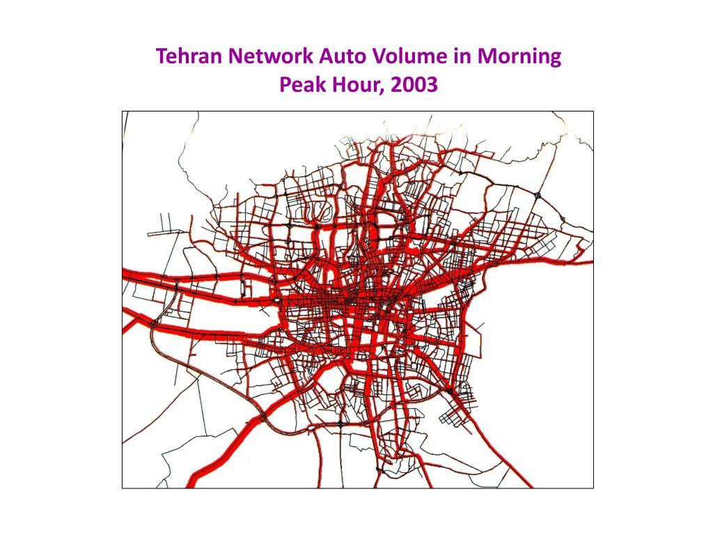 Tehran Network Auto Volume in Morning