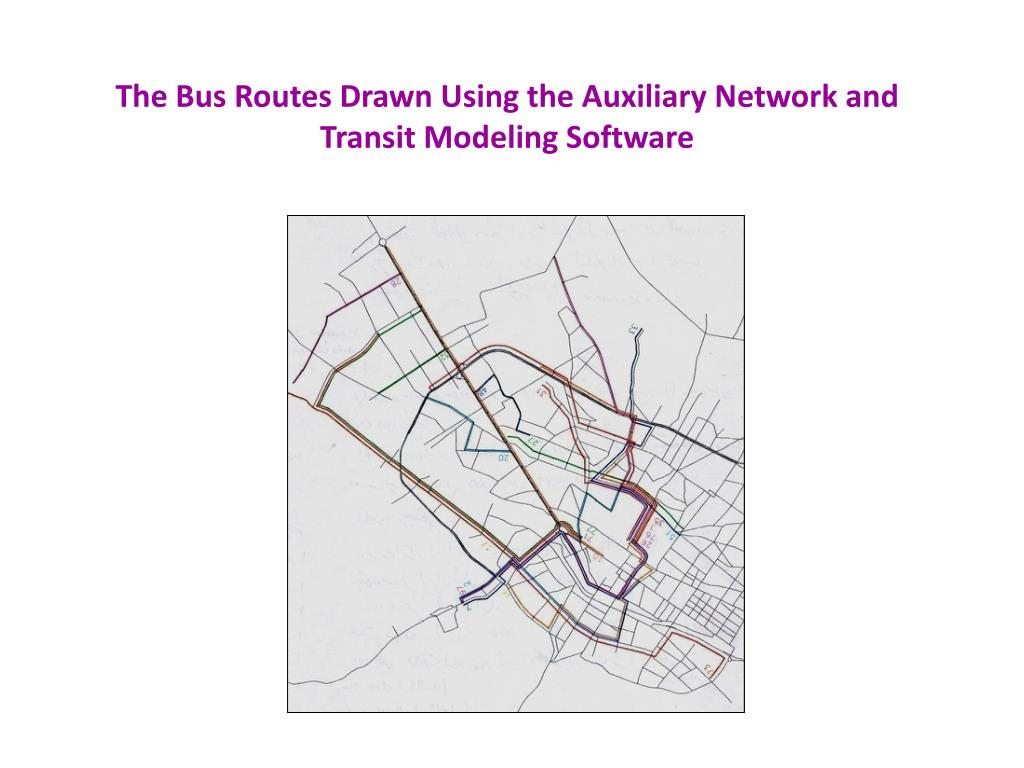 The Bus Routes Drawn Using the Auxiliary Network and Transit Modeling Software