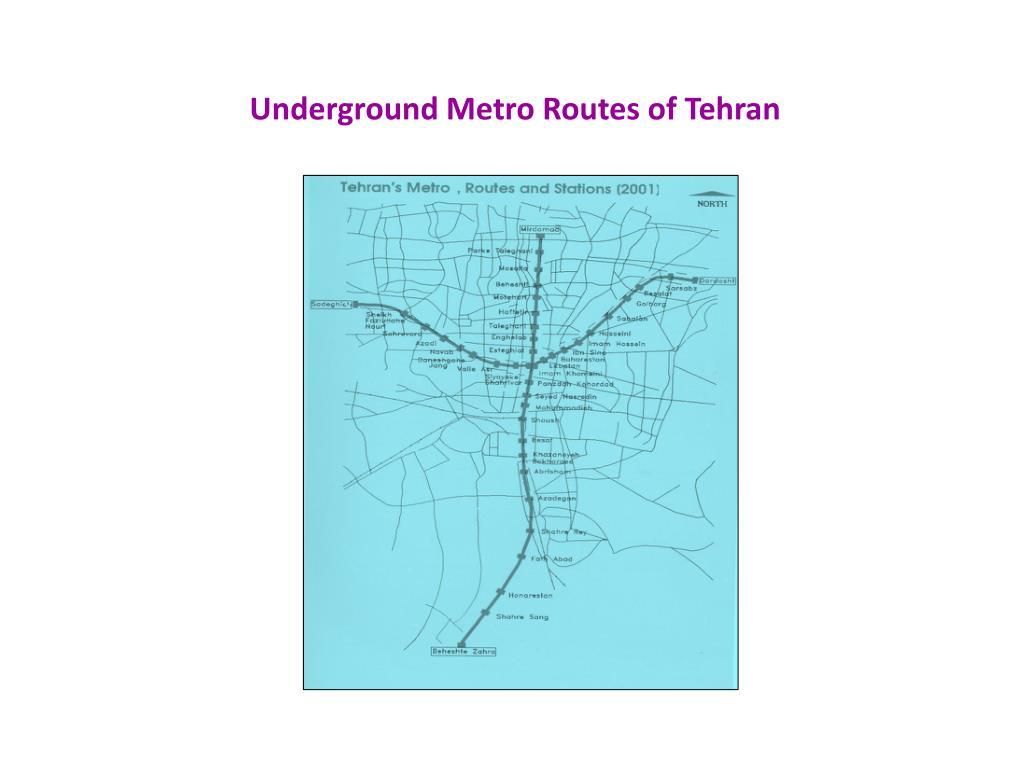 Underground Metro Routes of Tehran