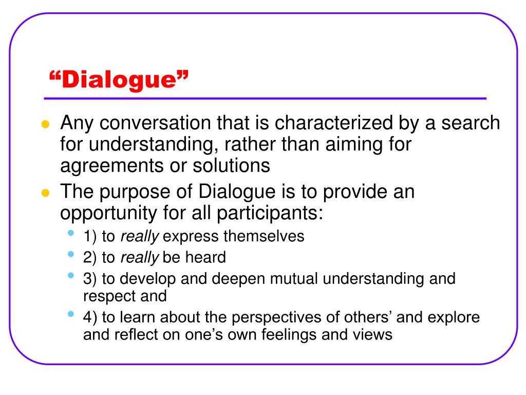 """""""Dialogue"""""""
