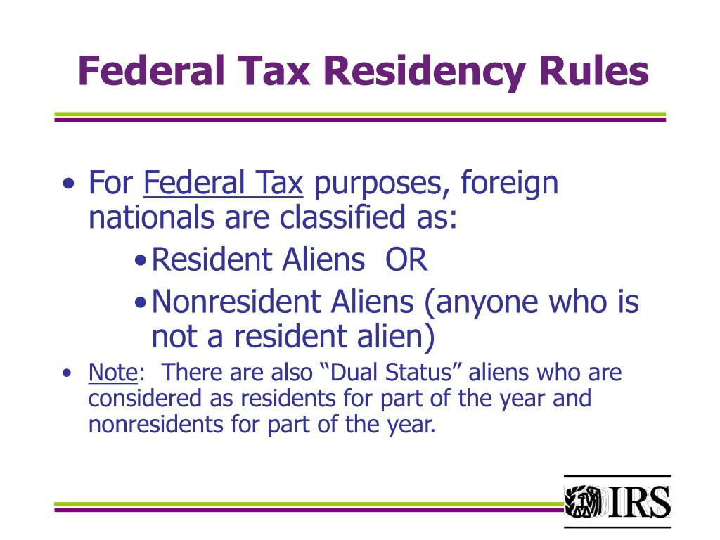Federal Tax Residency Rules