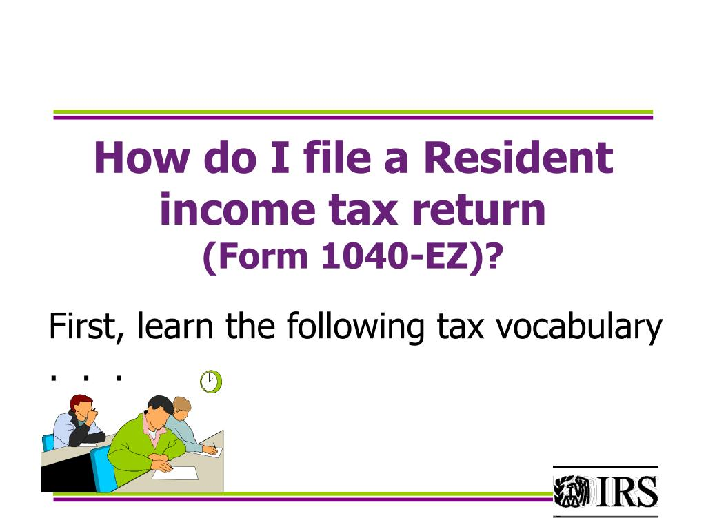 How do I file a Resident income tax return