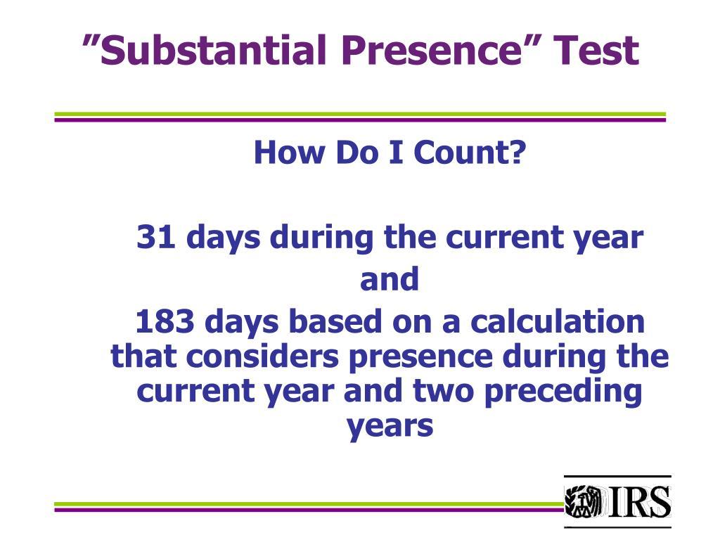 """Substantial Presence"" Test"