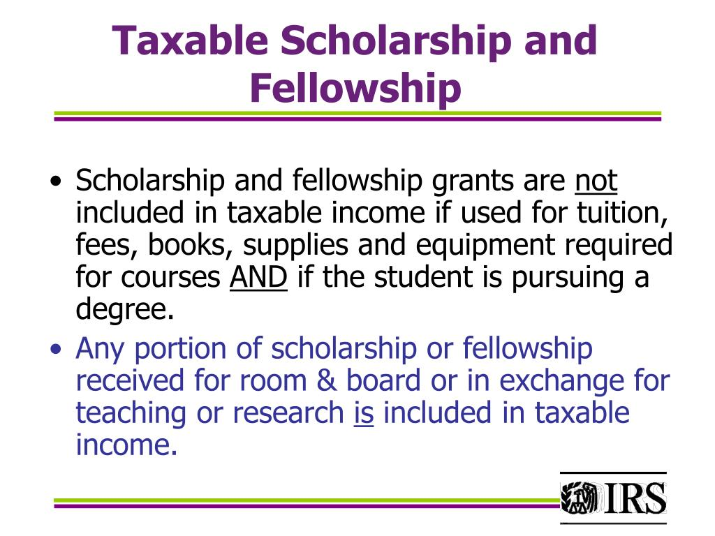 Taxable Scholarship and Fellowship