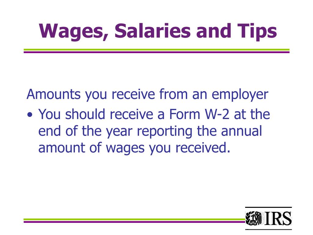 Wages, Salaries and Tips