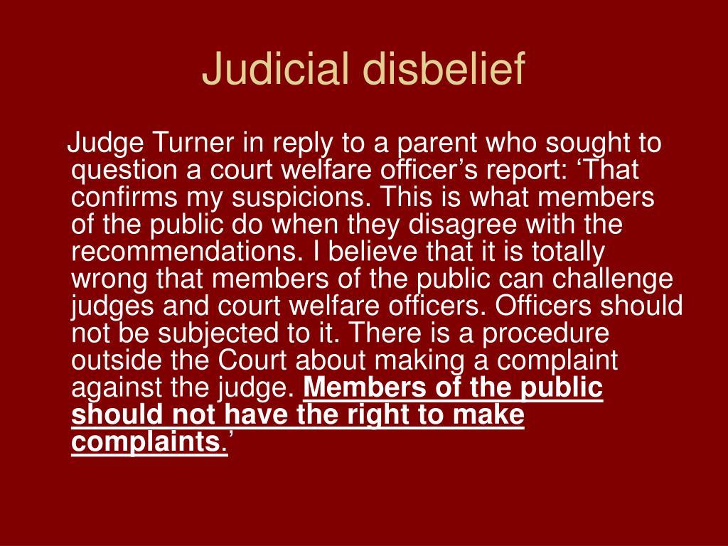 Judicial disbelief