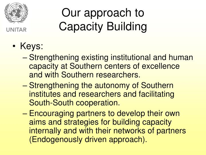 Our approach to capacity building