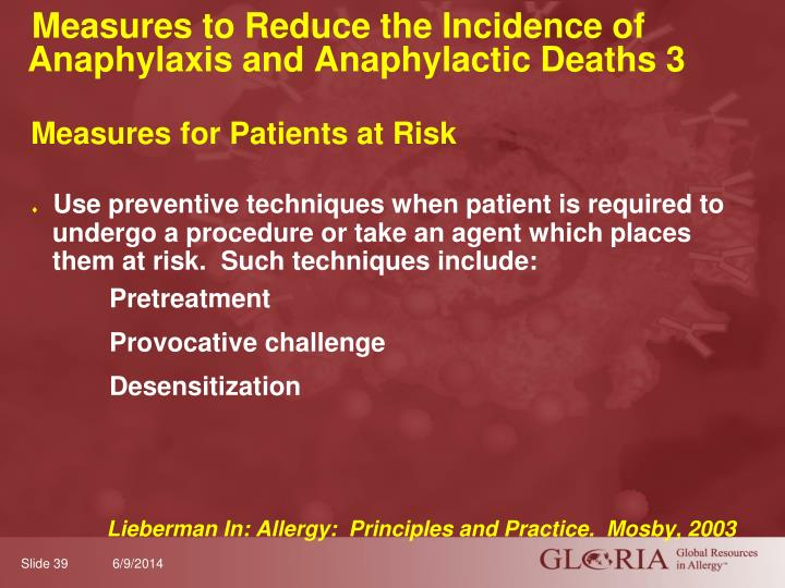 Measures to Reduce the Incidence of Anaphylaxis and Anaphylactic Deaths 3