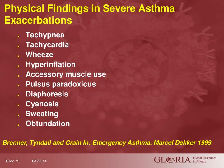 Physical Findings in Severe Asthma Exacerbations