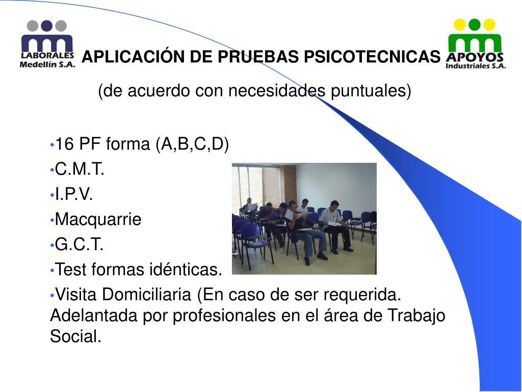 APLICACIÓN DE PRUEBAS PSICOTECNICAS